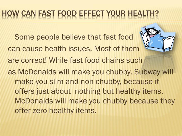 How can fast food effect your health