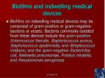 biofilms and indwelling medical devices