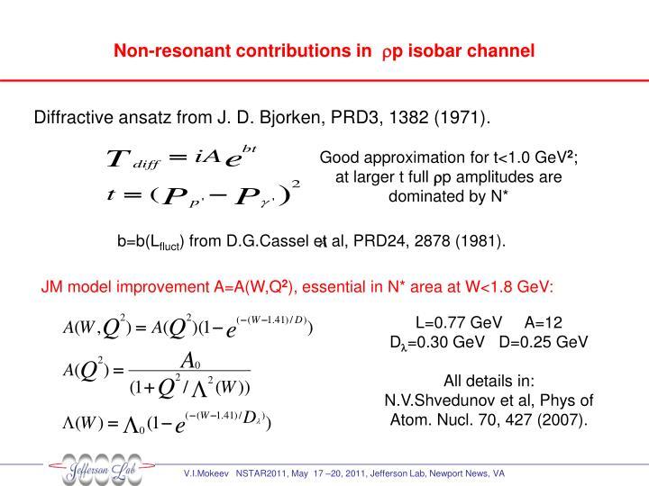 Non-resonant contributions in