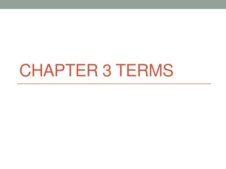 chapter 3 terms n.