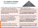 16 cicero s letters historia contexta