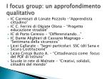 i focus group un approfondimento qualitativo