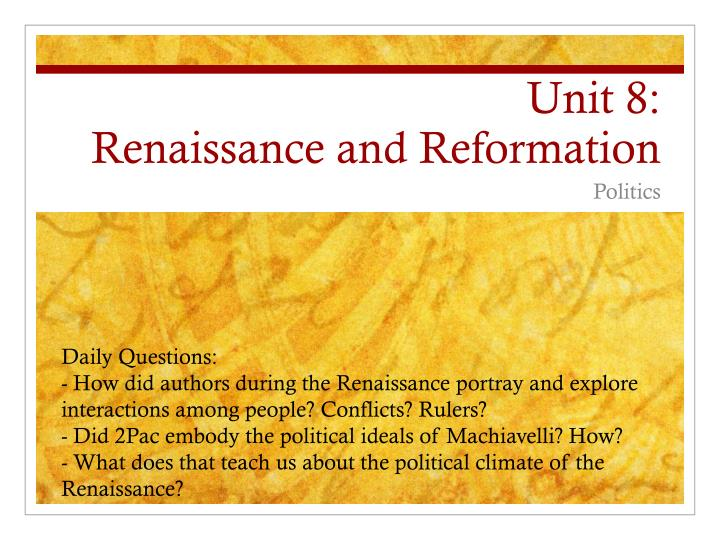 unit 8 renaissance and reformation n.