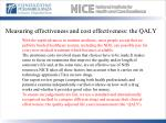 measuring effectiveness and cost effectiveness the qaly