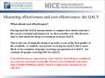 measuring effectiveness and cost effectiveness the qaly2