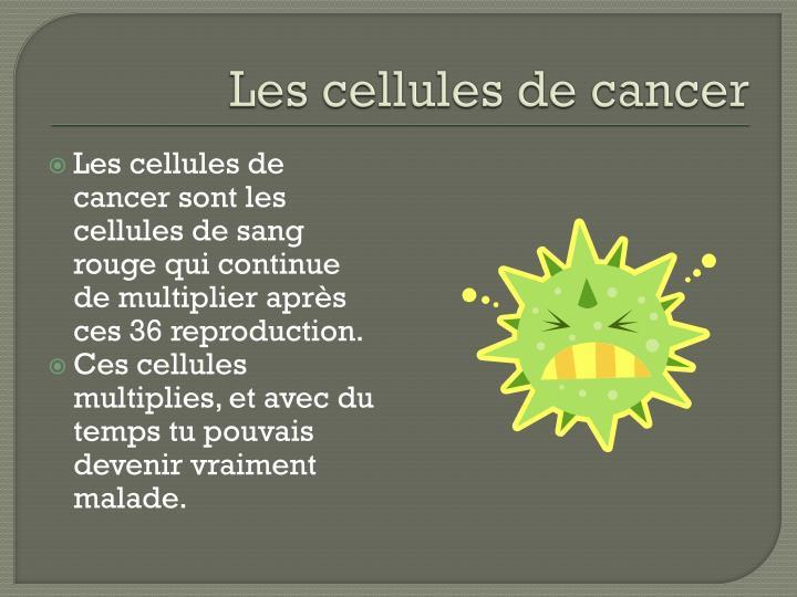 Les cellules de cancer