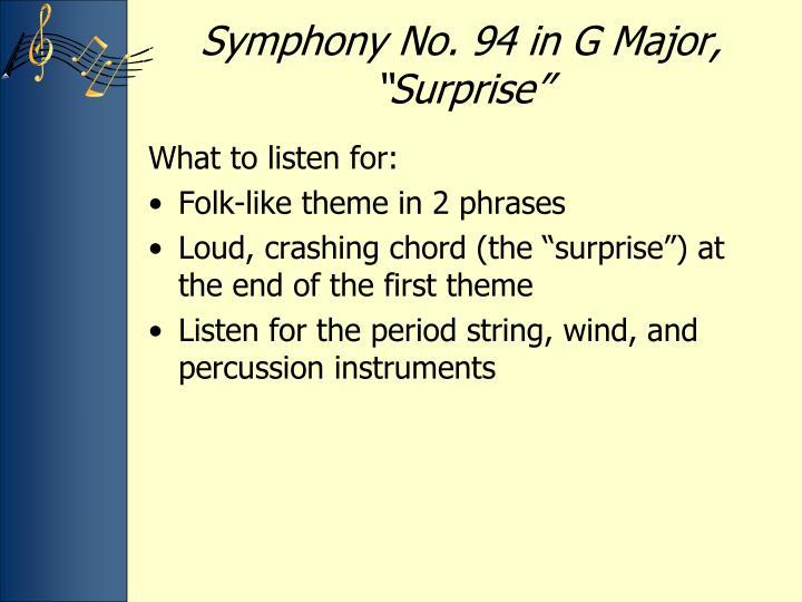 "Symphony No. 94 in G Major, ""Surprise"""
