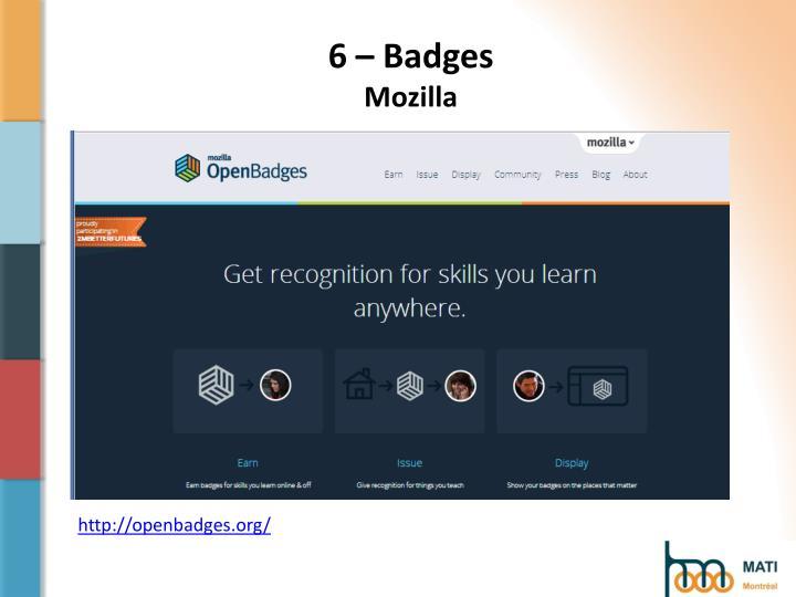 6 – Badges