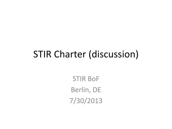 stir charter discussion n.