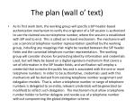 the plan wall o text
