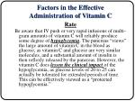 factors in the effective administration of vitamin c10