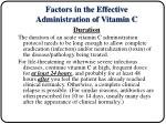 factors in the effective administration of vitamin c13