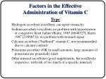 factors in the effective administration of vitamin c15