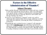 factors in the effective administration of vitamin c16