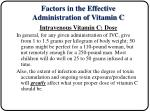 factors in the effective administration of vitamin c19