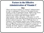 factors in the effective administration of vitamin c2
