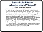 factors in the effective administration of vitamin c4