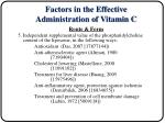 factors in the effective administration of vitamin c7
