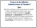 factors in the effective administration of vitamin c8
