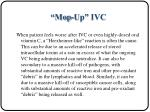 mop up ivc