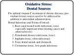 oxidative stress dental sources