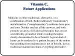vitamin c future applications