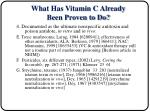 what has vitamin c already been proven to do13
