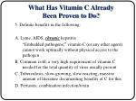 what has vitamin c already been proven to do14