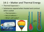 14 1 matter and thermal energy6