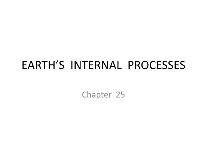 earth s internal processes n.