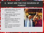 2 what are the five sources of power1