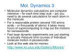 mol dynamics 3