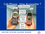 cell phone how accessible