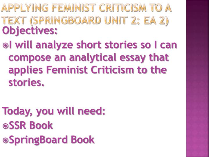 criticizing feminist criticism essay Feminist art criticism is a smaller subgroup in the larger realm of feminist theory, because feminist theory seeks to explore the themes of discrimination, sexual objectification, oppression, patriarchy, and stereotyping, feminist art criticism attempts similar exploration.