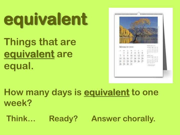 equivalent
