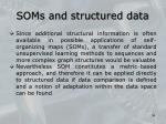 soms and structured data