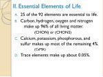 ii essential elements of life