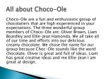all about choco ole