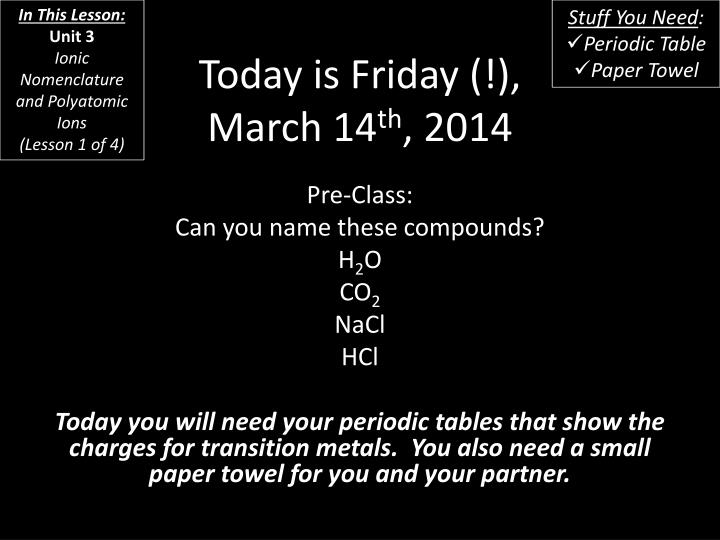 today is friday march 14 th 2014 n.