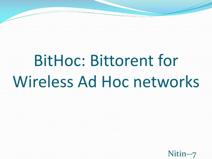 bithoc bittorent for wireless ad hoc networks n.