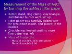 measurement of the mass of agcl by burning the ashless filter paper