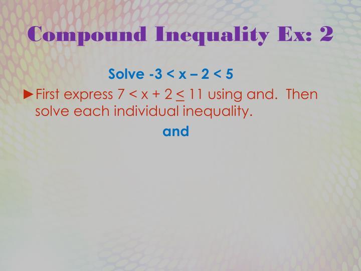 Compound Inequality Ex: 2