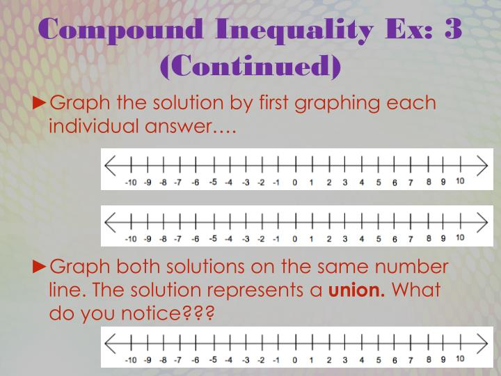 Compound Inequality Ex: 3 (Continued)
