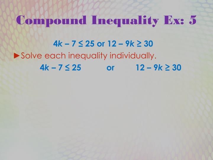 Compound Inequality Ex: 5