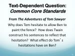 text dependent question common core standards