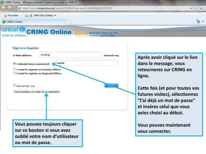 Après avoir cliqué sur le lien dans le message, vous retournerez sur CRING en ligne.
