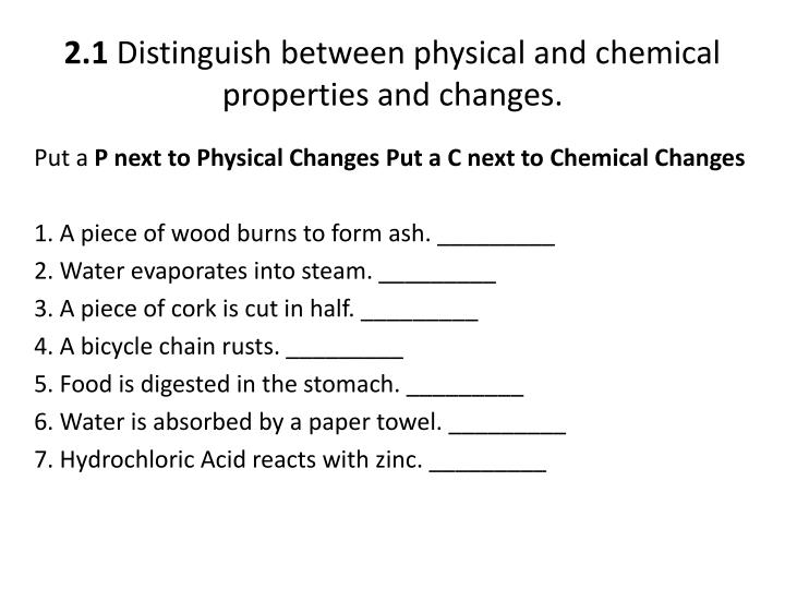 2 1 distinguish between physical and chemical properties and changes