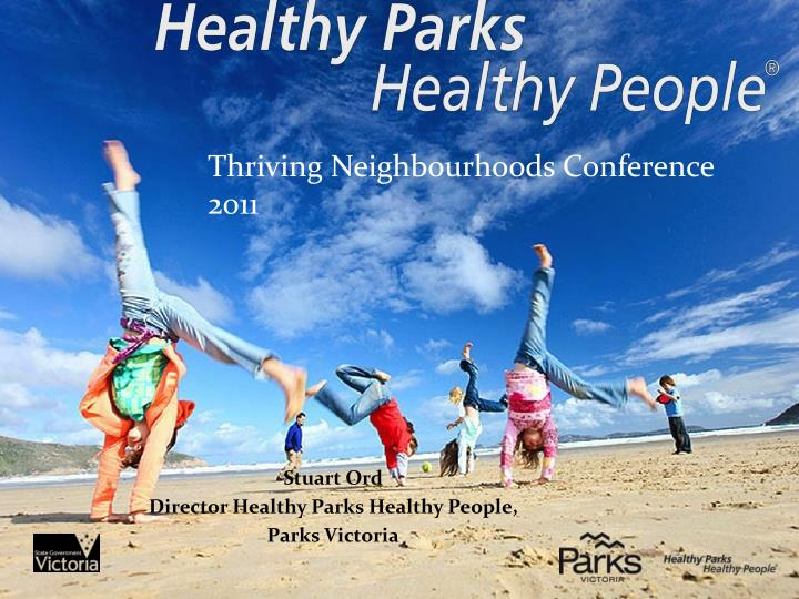 stuart ord director healthy parks healthy people parks victoria n.