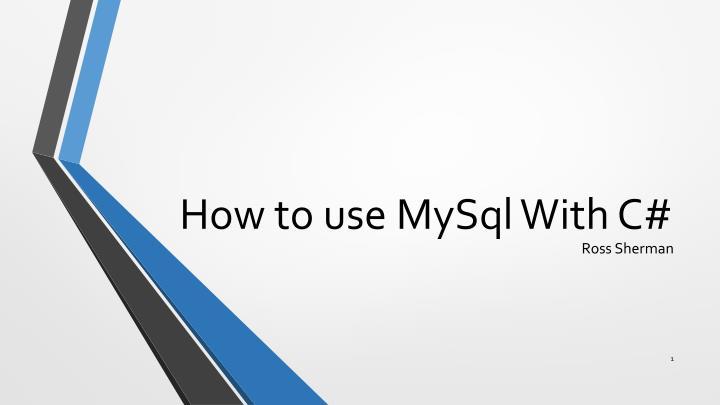 how to use mysql with c n.