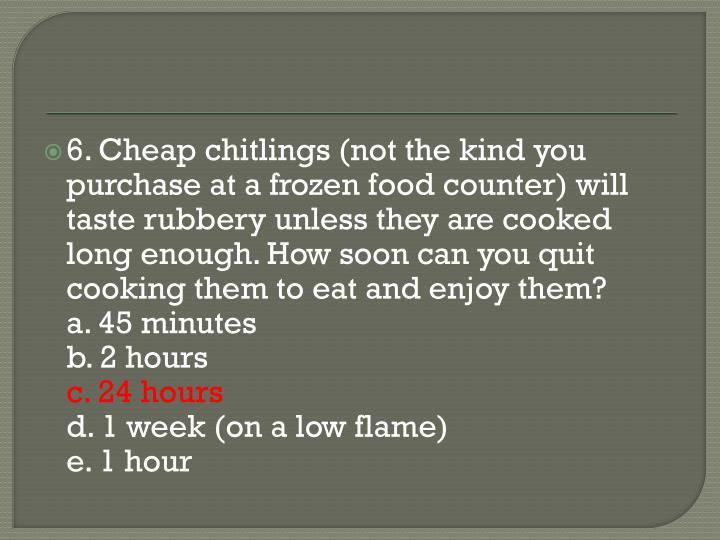 6. Cheap